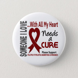 Multiple Myeloma Needs A Cure 3 Pinback Button