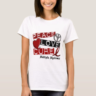 Multiple Myeloma PEACE LOVE CURE 1 T-Shirt