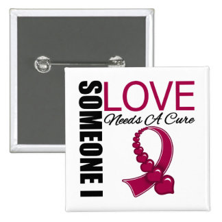 Multiple Myeloma Someone I Love Needs A Cure 2 Inch Square Button