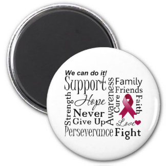 Multiple Myeloma Supportive Words Refrigerator Magnet