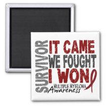 Multiple Myeloma Survivor It Came We Fought I Won Magnet