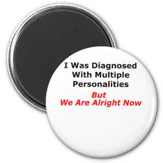 Multiple Personalities Fridge Magnet
