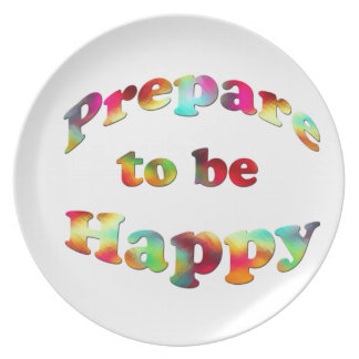 MULTIPLE PRODUCTS-PREPARE TO BE HAPPY PLATE