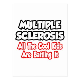 Multiple Sclerosis...All The Cool Kids Postcard