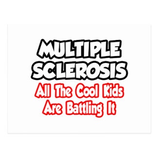 Multiple Sclerosis...All The Cool Kids Postcards