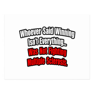 Multiple Sclerosis Fighting Quote Postcards