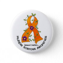 Multiple Sclerosis FLOWER RIBBON 1 Pinback Button