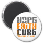 Multiple Sclerosis HOPE FAITH CURE Refrigerator Magnets