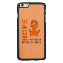 Multiple Sclerosis: Hope is My Anchor! Carved Maple iPhone 6 Plus Case
