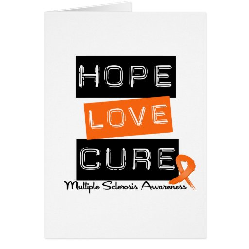 Multiple Sclerosis Hope Love Cure Greeting Cards