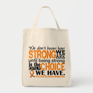 Multiple Sclerosis How Strong We Are Canvas Bags