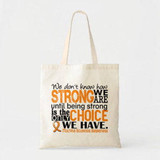 Multiple Sclerosis How Strong We Are Bag