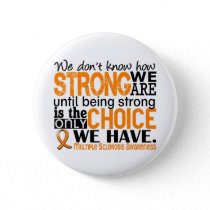 Multiple Sclerosis How Strong We Are Button