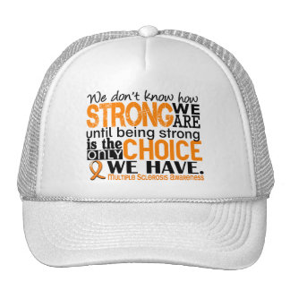 Multiple Sclerosis How Strong We Are Trucker Hat