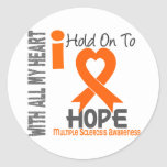 Multiple Sclerosis I Hold On To Hope Classic Round Sticker