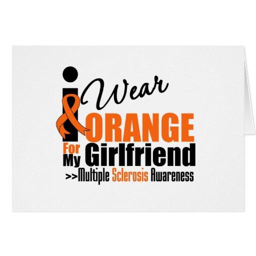 Multiple Sclerosis I Wear Orange For My Girlfriend Greeting Card