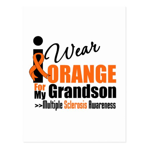 Multiple Sclerosis I Wear Orange For My Grandson Postcard