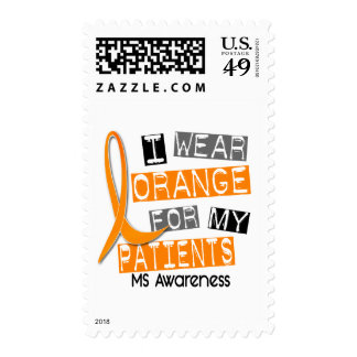 Multiple Sclerosis I Wear Orange For My Patients Postage