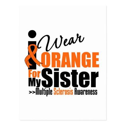 Multiple Sclerosis I Wear Orange For My Sister Postcards