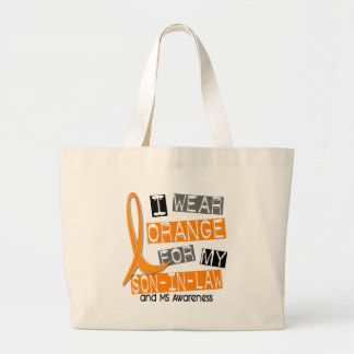 Multiple Sclerosis I Wear Orange For My Son-In-Law Large Tote Bag