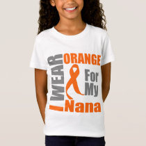 Multiple Sclerosis I Wear Orange Ribbon Nana T-Shirt