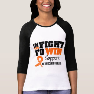 Multiple Sclerosis In The Fight To Win T-shirt