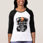 Multiple Sclerosis Keep Calm and Fight On Tshirt