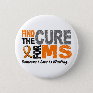 Multiple Sclerosis MS Find The Cure 1 Pinback Button