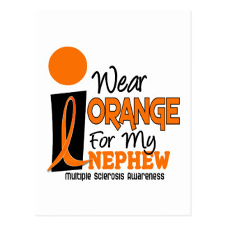 Multiple Sclerosis MS I Wear Orange For My Nephew Postcard