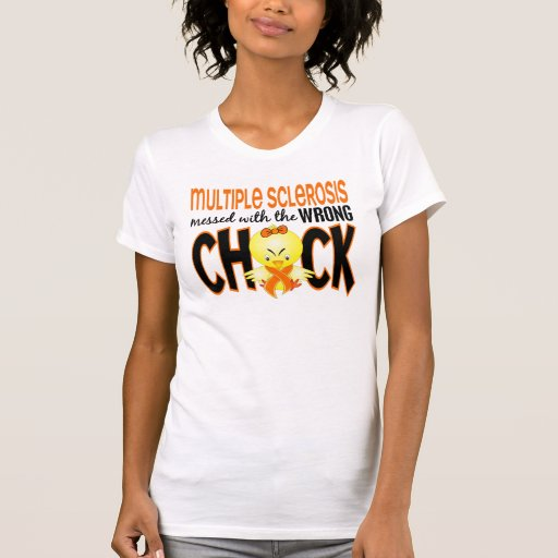Multiple Sclerosis MS Messed With The Wrong Chick Tshirt