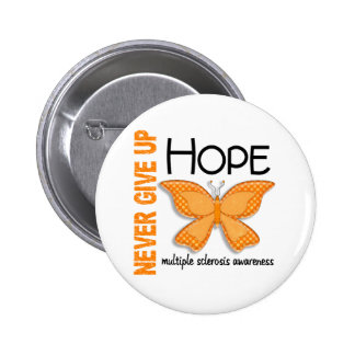 Multiple Sclerosis Never Give Up Hope Butterfly 4 2 Inch Round Button
