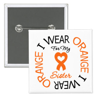 Multiple Sclerosis Orange Ribbon Sister Pinback Buttons
