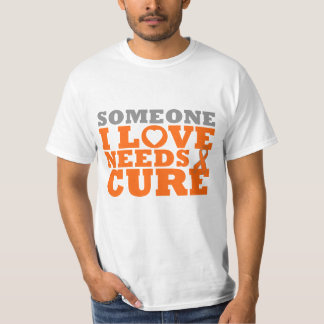 Multiple Sclerosis Someone I Love Needs A Cure T-Shirt