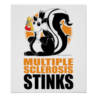 Multiple Sclerosis Stinks Poster