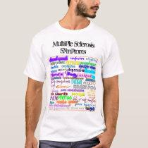 Multiple Sclerosis Symptoms T-Shirt