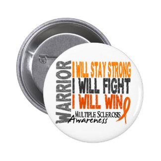 Multiple Sclerosis Warrior Buttons
