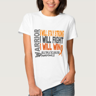 Multiple Sclerosis Warrior T Shirt