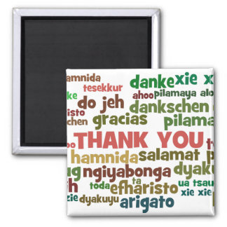 Multiple Ways to Say Thank You in Many Languages 2 Inch Square Magnet