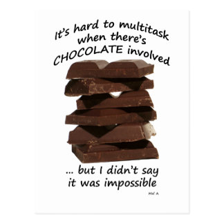 Multitasking with Chocolate Postcard