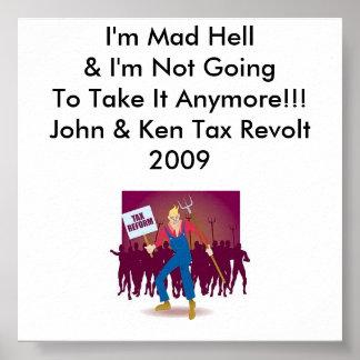 multitud enojada soy Hell enojado que no soy Goi Posters