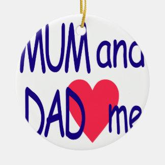 Mum and dad me, mom ceramic ornament