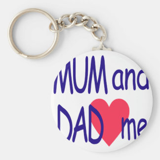 Mum and dad me, mom keychain