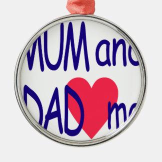 Mum and dad me, mom metal ornament