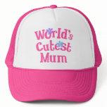 Mum Gift Idea For Her (Worlds Cutest) Trucker Hat