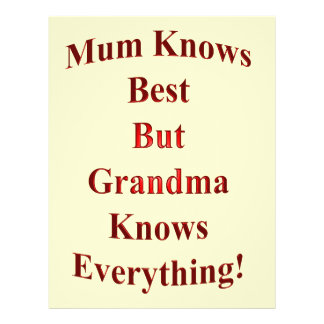 Mum Knows Best But Grandma Knows Everything! Flyer