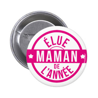 Mum / Mom / Mommy / Maman / Mamma / Mama 2 Inch Round Button