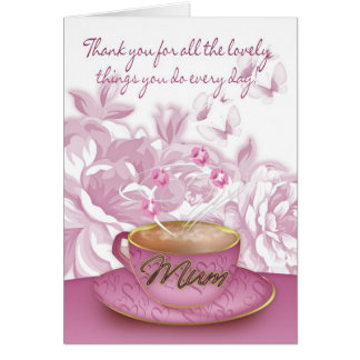 Mum - Mother's Day Card With Tea And Flowers