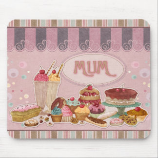 Mum Mousepad With Cakes Sweets Donuts Ice