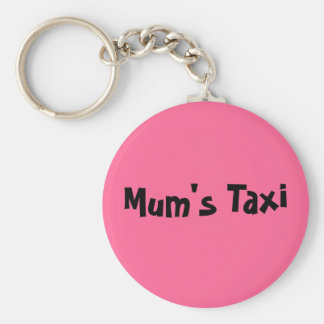 Mum s Taxi Key Chains