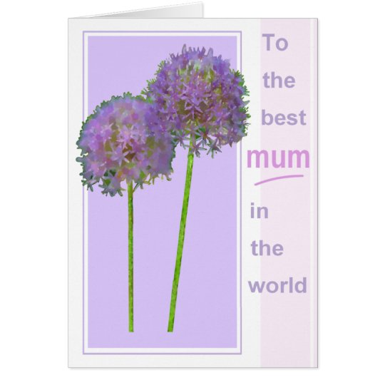 Mum: The Best Mum In The World Card